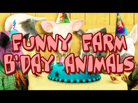 Happy Birthday Animals – Funny Farm